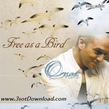 http://dl.3sotdownload.com/dl/89/10/Omar_Akram_Free_as_a_Bird_www_3sotdownload_com.jpg