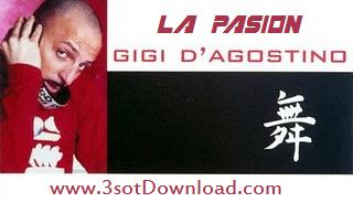 Gigi Dagostino - La Pasion