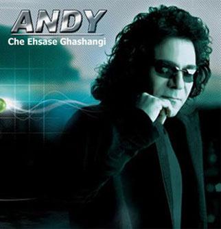 Andy - Che Ehsase Ghashangi