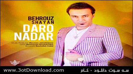 Behrouz Shayan - Daro Nadar