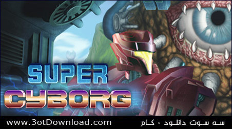 Super Cyborg - Steam Edition
