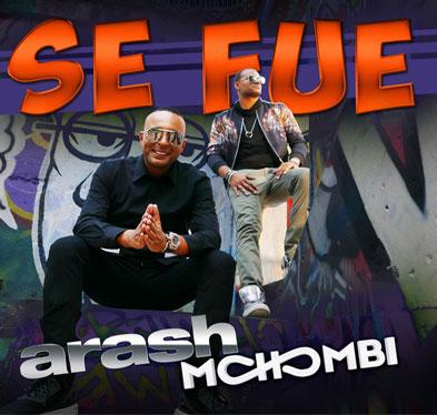 Arash Ft Mohombi - Se Fue