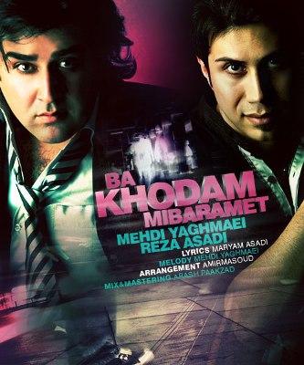 Mehdi Yaghmaei & Reza Asadi - Ba Khodam Mibaramet