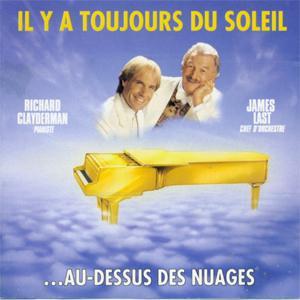 Richard Clayderman & James Last - Il y a toujours de Soleil